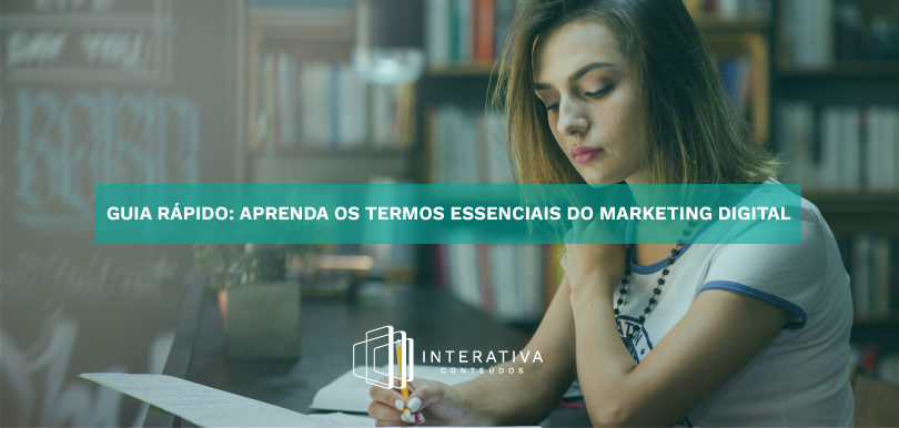 Guia rápido: aprenda os termos essenciais do Marketing Digital